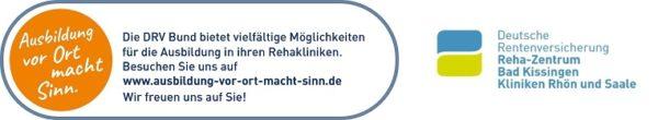 Die DRV Bund bietet vielfältige Möglichkeiten für die Ausbildung in ihren Rehakliniken. Besuchen Sie uns auf www.ausbildung-vor-ort-macht-sinn.de., Reha-Zentrum Bad Kissingen